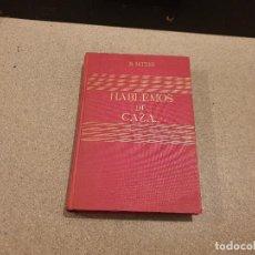 Libros de segunda mano: HABLEMOS DE CAZA...... M.SETTIER...1955.... Lote 165448446