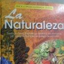 Libros de segunda mano: LA NATURALEZA. ENCICLOPEDIA ILUSTRADA JUVENIL. Lote 165467418