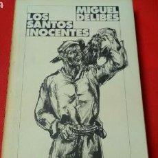 Libros de segunda mano: LOS SANTOS INOCENTES . MIGUEL DELIBES .CÍRCULO DE LECTORES .. Lote 165474908