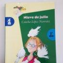 Libros de segunda mano: NIEVE DE JULIO - CONCHA LOPEZ NARVAEZ - BRUÑO - TDK29. Lote 165477954