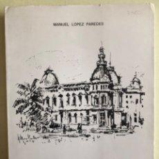 Libros de segunda mano: CARTAGENA 1900- MIGUEL LOPEZ PAREDES- PROLOGO ASENSIO SAEZ - 1.974. Lote 165486786