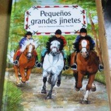 Libros de segunda mano: SYLVIA VON HEEREMAN-UNTERBERG. THEA ROB, PEQUEÑOS GRANDES JINETES, ACANTO, BARCELONA, 2002. CABALLOS. Lote 165511322