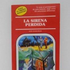 Libros de segunda mano: LIBRO ELIGE TU PROPIA AVENTURA, LA SIRENA PERDIDA Nº44, TIMUN MAS . Lote 165515206