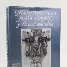 Libros de segunda mano: ENCICLOPEDIA DE LA PLATA ESPAÑOLA Y VIRREINAL AMERICANA, 1984, A. FERNÁNDEZ, R. MUNOA, MADRID.. Lote 165619414
