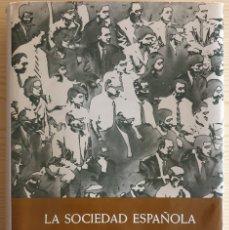 Libros de segunda mano: LA SOCIEDAD ESPAÑOLA EN FOTOGRAFIAS Y DOCUMENTOS DESDE LOS ORÍGENES A NUESTROS DÍAS - F. DÍAZ-PLAJA. Lote 165679550