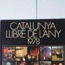 Libros de segunda mano: CATALUNYA LLIBRE DE L' ANY 1978. Lote 165689304