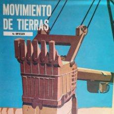 Libros de segunda mano: MOVIMIENTO DE TIERRAS, MANUAL DE EXCAVACIONES - H.L. NICHOLS - GEOLOGÍA, GEOTÉCNICA, INFRAESTRUCTURA. Lote 165692358