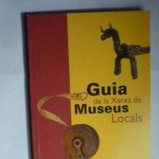 Libros de segunda mano: LIBRO GUIA DE LOS MUSEOS LOCALES CATALANES,.98 PAG.. Lote 165692834