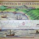 Libros de segunda mano: HISTORIA DE LA ARTILLERÍA DE COSTA DE CEUTA. ORIGEN Y EVOLUCIÓN - JUAN JOSÉ CONTRERAS GARRIDO. Lote 165695082