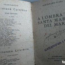 Libros de segunda mano: A L`OMBRA DE SANTA MARIA DEL MAR ,1947. Lote 165720342