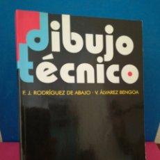 Libros de segunda mano: DIBUJO TÉCNICO - RGUEZ ABAJO/ÁLVAREZ BENGOA - DONOSTIARRA, 2002. Lote 165722146