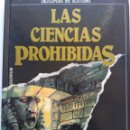 Libros de segunda mano: INAGOTABLES ENIGMAS DEL PASADO/LAS CIENCIAS PROHIBIDAS. Lote 165726550