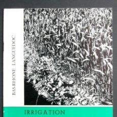 Libros de segunda mano: A314.- IRRIGATION ET SCIENCE DU SOL.- CONDITION INDISPENSABLE À SON ÉFFICACITÉ. Lote 165753454