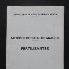 Libros de segunda mano: A254.- METODOS OFICIALES DE ANALISIS - FERTILIZANTES.- 1981.- MINISTERIO DE AGRICULTURA Y PESCA. Lote 165754822