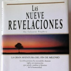 Libros de segunda mano: JAMES REDFIELD - LAS NUEVE REVELACIONES (THE CELESTINE PROPHECY). Lote 165764194