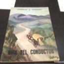 Libros de segunda mano: GUIA DEL CONDUCTOR - CARROS Y GANADO , 1967 . Lote 165774742