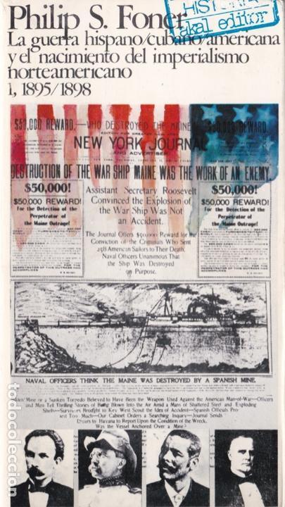 La guerra hispano-cubano-americana   1895-1898 / Ph  S  Foner * CUBA * EEUU*