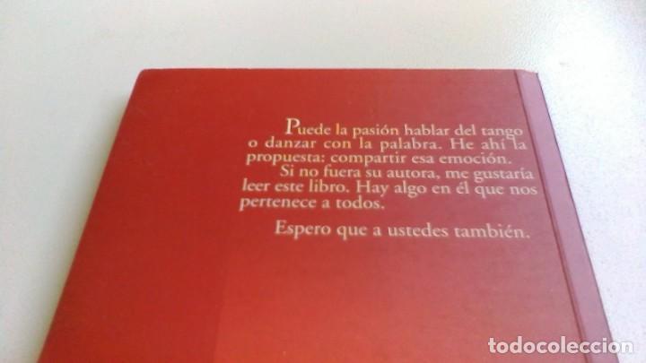 Libros de segunda mano: EL TANGO CON DARIO / MARIA BERNAD / DEDICATORIA AUTOGRAFA / / G203 - Foto 3 - 165902402