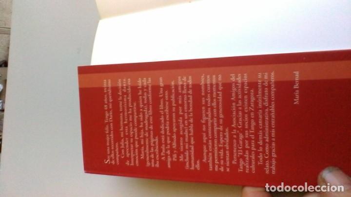 Libros de segunda mano: EL TANGO CON DARIO / MARIA BERNAD / DEDICATORIA AUTOGRAFA / / G203 - Foto 5 - 165902402