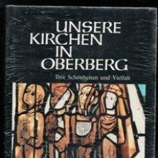 Libros de segunda mano: UNSERE KIRCHEN IN OBERBERG. Lote 165917762