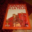 Libros de segunda mano: GRACIAS A LA TELA. MIGUEL ÁNGEL PACHECO Y JOSÉ LUIS GARCÍA SÁNCHEZ. ED. ALTEA 1979.. Lote 165943070