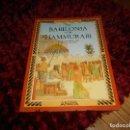Libros de segunda mano: EN BABILONIA CON HAMMURABI-F.MACDONALD - M.BERGIN - ANAYA -FOTOS INDICE Y CONTENIDO CONTENIDO. Lote 165946450