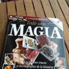 Libros de segunda mano: TODO SOBRE MAGIA. LOS MEJORES TRUCOS Y ESCENOGRAFÍAS DE LA HISTORIA. SUSAETA. EXCELENTE ESTADO.. Lote 165870770