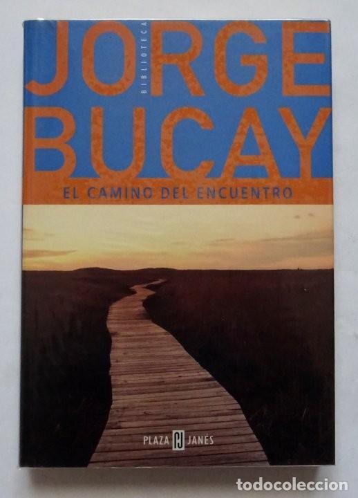 EL CAMINO DEL ENCUENTRO – JORGE BUCAY (Libros de Segunda Mano - Pensamiento - Otros)