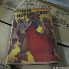 Libros de segunda mano: ALEJANDRO DUMAS,LOS TRES MOSQUETEROS,, ED TOR. Lote 166001493