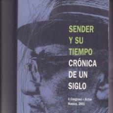 Libros de segunda mano: SÉNDER Y SU TIEMPO. CRÓNICA DE UN SIGLO. Lote 166012258