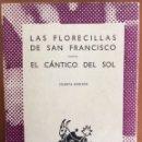 Libros de segunda mano: LAS FLORECILLAS DE SAN FRANCISCO. EL CÁNTICO DEL SOL. AUSTRAL 468. 1968. Lote 166017753