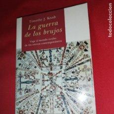 Libros de segunda mano: LA GUERRA DE LOS BRUJOS - TIMOTHY J. KNAB. Lote 166060726