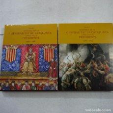 Libros de segunda mano: HISTORIA DE LA GENERALITAT DE CATALUNYA I DELS SEUS PRESIDENTS. VOL. I Y II - 2003. Lote 166151922