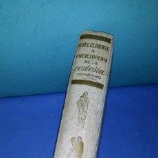 Libros de segunda mano: ENCICLOPEDIA DE LA CORTESIA MODERNA DE NOEL CLARASO DE GASSO HNOS. AÑO 1955 VER FOTOS Y DESCRIPCION. Lote 166154658