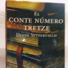 Libros de segunda mano: STQ.DIANE SETTERFIELD.EL CONTE NUMERO TRETZE.EDT, EMPURIES.BRUMART TU LIBRERIA.. Lote 166236578
