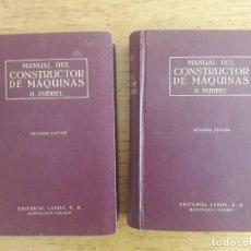 Libros de segunda mano: MANUAL DEL CONSTRUCTOR DE MÁQUINAS 2 VOLÚMENES / H. DUBBEL / EDI. LABOR S.A. / 2ª EDICIÓN 1962. Lote 166238254