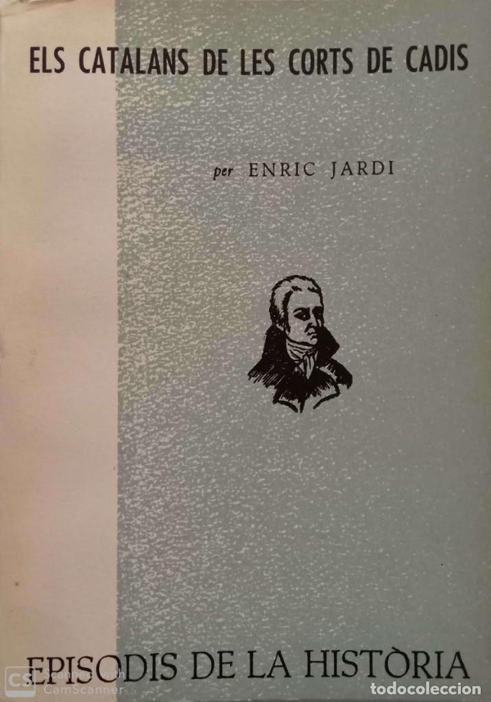 ELS CATALANS DE LES CORTS DE CADIS (Libros de Segunda Mano - Historia - Otros)