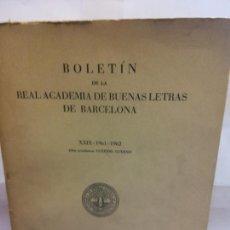 Libros de segunda mano: STQ.BOLETIN DE LA REAL ACADEMIA DE BUENAS LETRAS DE BARCELONA.EDT, BARCELONA.BRUMART TU LIBRERIA.. Lote 166247966