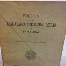 Libros de segunda mano: STQ.BOLETIN DE LA REAL ACADEMIA DE BUENAS LETRAS DE BARCELONA SUMARIO.BRUMART TU LIBRERIA.. Lote 166248138