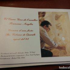 Libros de segunda mano: BJS.CRONICA D´UNA FESTA: STA COLOMA DE QUERALT. AGOST DEL 93. FRANCESC ANGLES.BRUMART TU LIBRERIA.. Lote 166253594