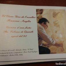 Libros de segunda mano: BJS.CRONICA D´UNA FESTA: STA COLOMA DE QUERALT. AGOST DEL 93. FRANCESC ANGLES.BRUMART TU LIBRERIA.. Lote 166253626