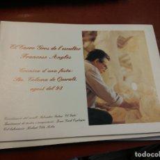 Libros de segunda mano: BJS.CRONICA D´UNA FESTA: STA COLOMA DE QUERALT. AGOST DEL 93. FRANCESC ANGLES.BRUMART TU LIBRERIA.. Lote 166253734