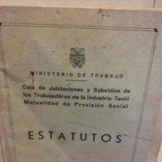 Libros de segunda mano: STQ.MINISTERIO DE TRABAJO.ESTATUTOS.BRUMART TU LIBRERIA.. Lote 166261114