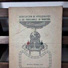 Libros de segunda mano: ASOCIACIÓN DE AFICIONADOS A LOS FERROCARRILES EN MINIATURA. BARCELONA. 1945.. Lote 166281010