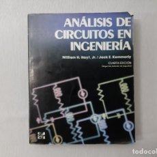 Libros de segunda mano: ANÁLISIS DE CIRCUITOS EN INGENIERÍA POR WILLIAM HART HAYT (1979) - HAYT, WILLIAM HART. Lote 166185424