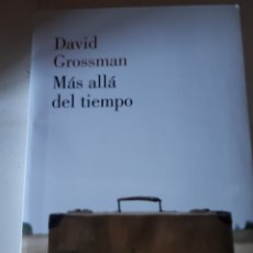Libros de segunda mano: MAS ALLA DEL TIEMPO DAVID GROSSMAN. Lote 166316740