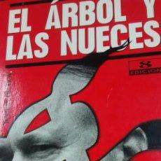 Libros de segunda mano: EL ARBOL Y LAS NUECES DE CARMEN GURRUCHAGA Y ISABEL SAN SEBASTIAN (TEMAS DE HOY). Lote 165979914