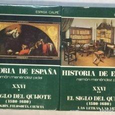 Libros de segunda mano: EL SIGLO DEL QUIJOTE (1580 - 1680). TOMOS XXVI (I Y II) HISTORIA DE ESPAÑA MENÉNDEZ PIDAL. Lote 166415494