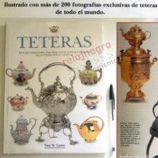 Libros de segunda mano: TETERAS LIBRO GUÍA DEL COLECCIONISTA DE T. NUEVAS Y ANTIGUAS MUY ILUSTRADO HISTORIA COLECCIONISMO CT. Lote 166434274