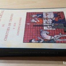 Libros de segunda mano: EL CUENTO DEL GRIAL DE CHRETIEN DE TROYES Y SUS CONTINUACIONES/ EDICIONES SIRUELA/ MARTIN E IS. Lote 166457514